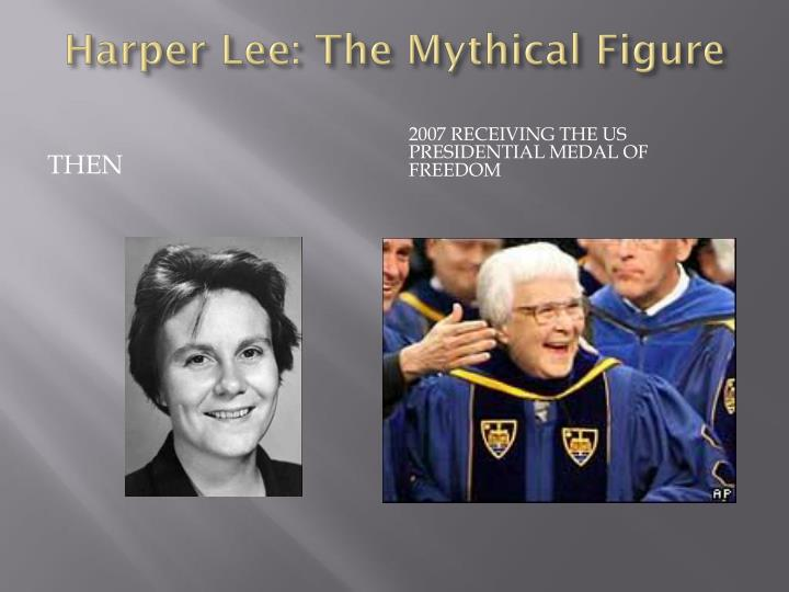 Harper Lee: The Mythical Figure