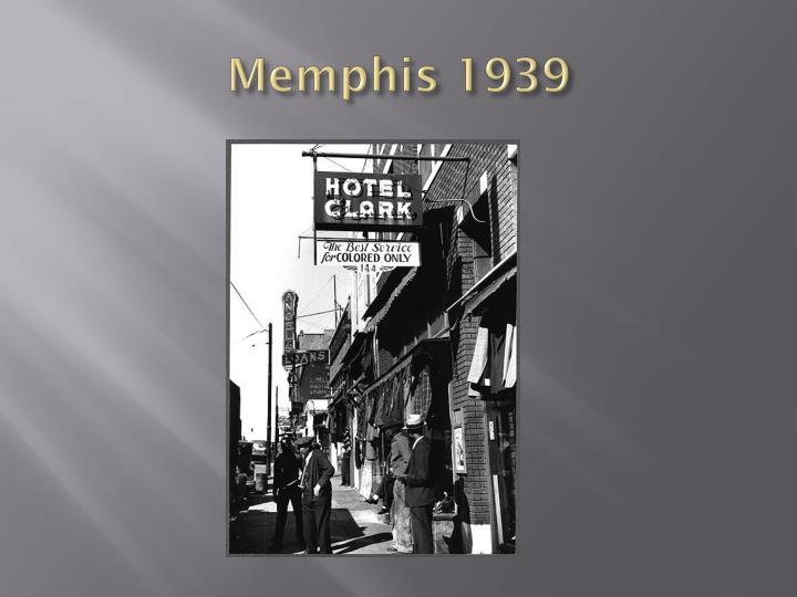 Memphis 1939