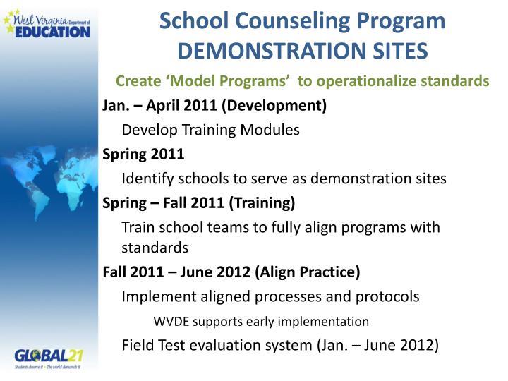 School Counseling Program DEMONSTRATION SITES