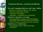 common themes common problems