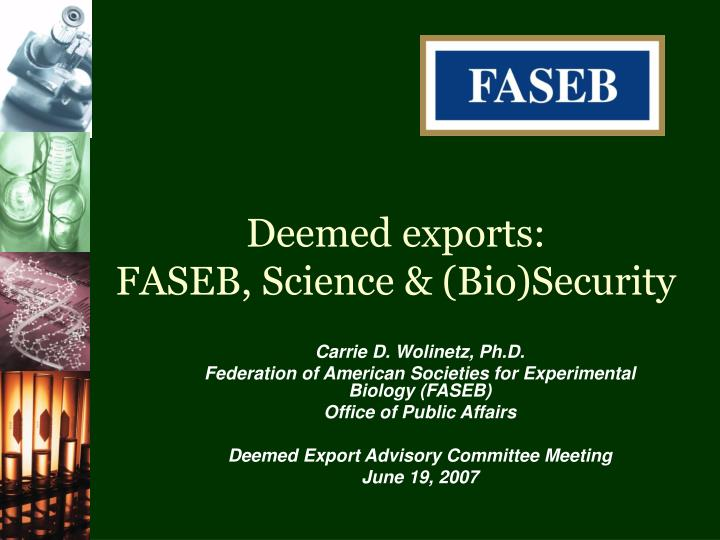 Deemed exports faseb science bio security