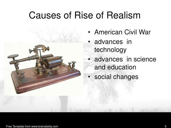 Causes of Rise of Realism