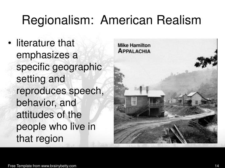 Regionalism:  American Realism