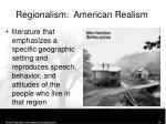 regionalism american realism