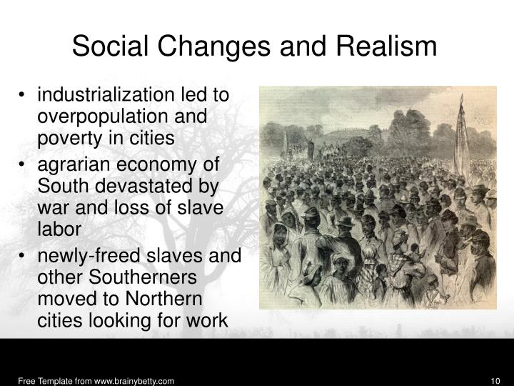 Social Changes and Realism