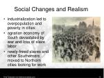 social changes and realism1
