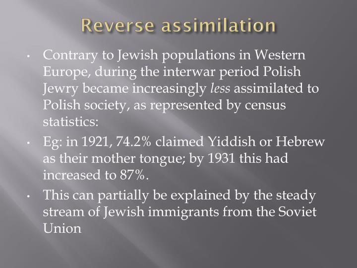 Reverse assimilation