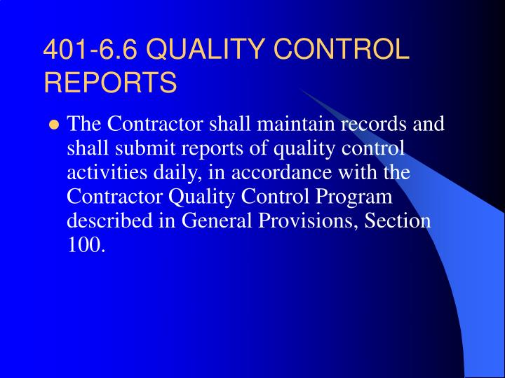 401‑6.6 QUALITY CONTROL REPORTS
