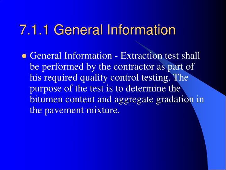 7.1.1 General Information