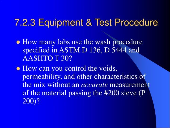 7.2.3 Equipment & Test Procedure