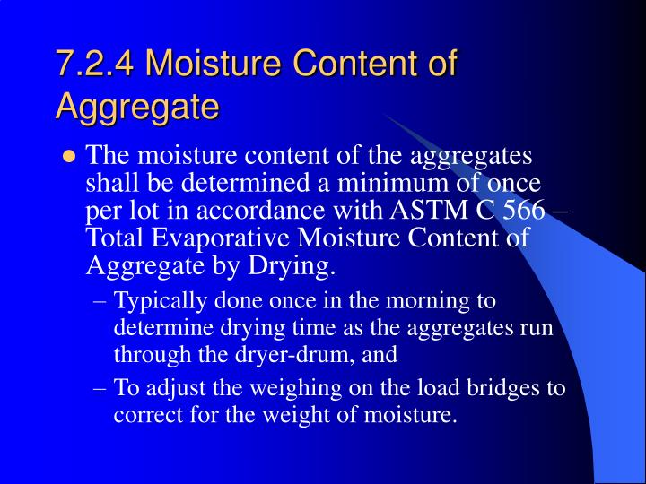 7.2.4 Moisture Content of Aggregate