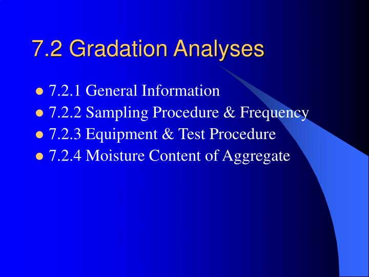 7.2 Gradation Analyses