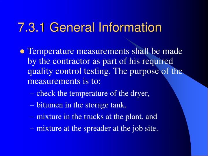 7.3.1 General Information