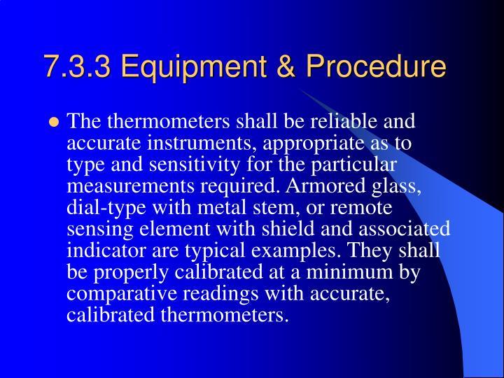 7.3.3 Equipment & Procedure