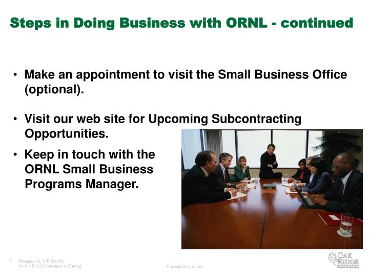 Steps in Doing Business with ORNL - continued