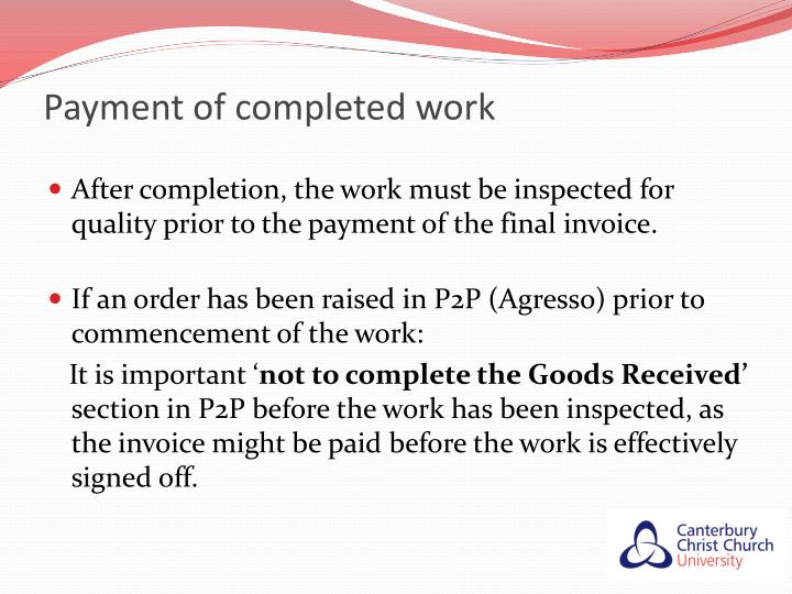 Payment of completed work