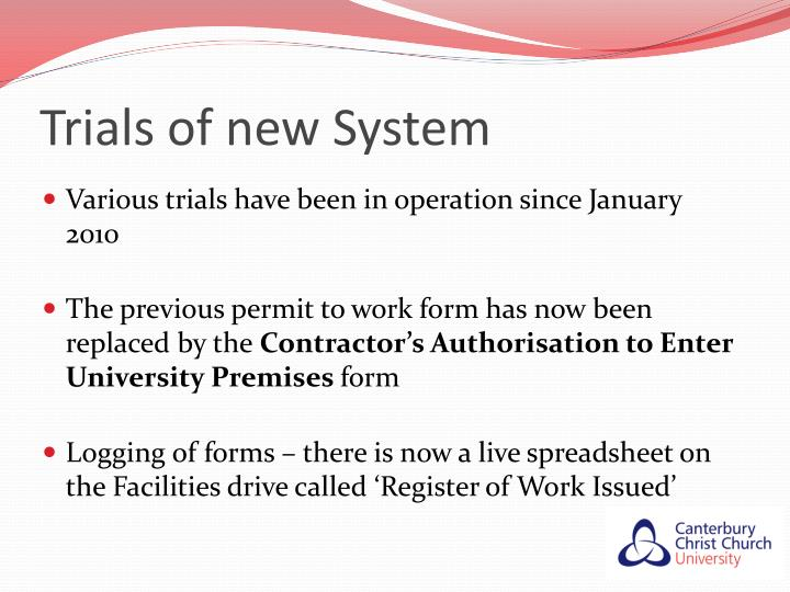 Trials of new System
