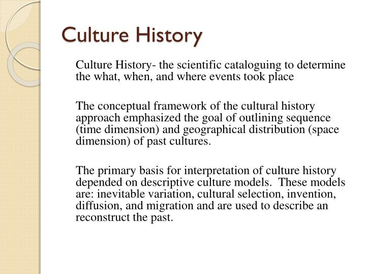 Culture History