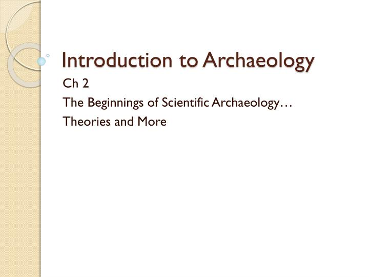Introduction to Archaeology