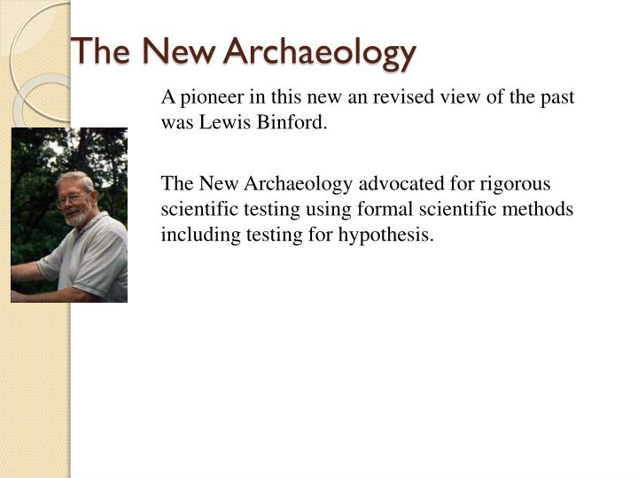 The New Archaeology