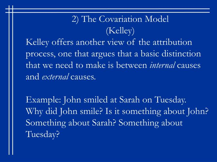 2) The Covariation Model