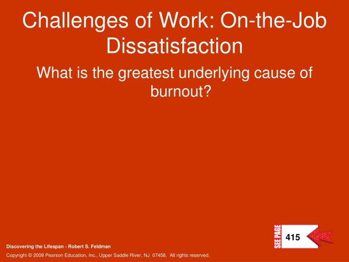 Challenges of Work: On-the-Job Dissatisfaction