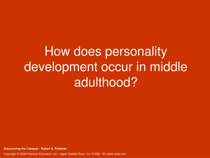How does personality development occur in middle adulthood?