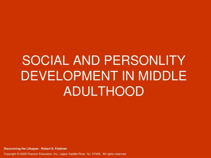 Social and personlity development in middle adulthood