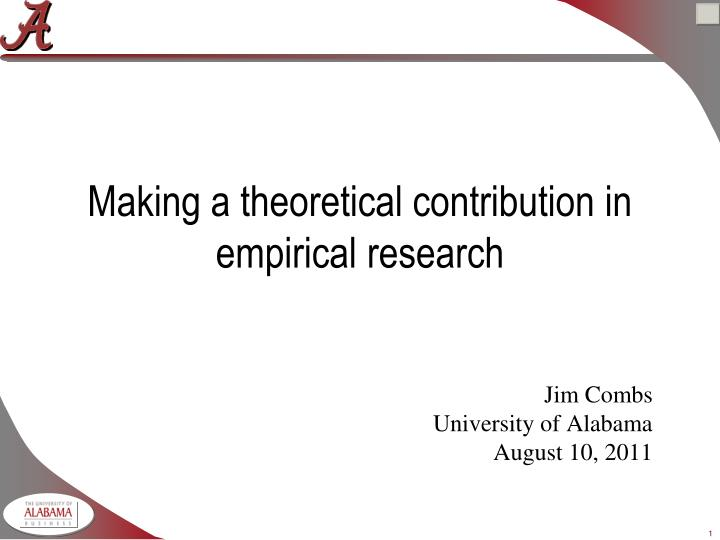 Making a theoretical contribution in empirical research