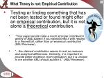 what theory is not empirical contribution