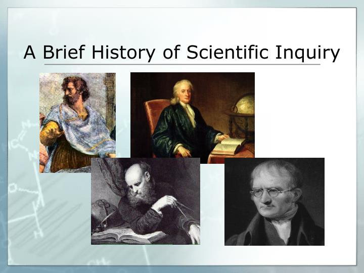 A Brief History of Scientific Inquiry