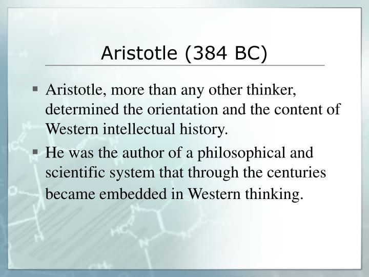 Aristotle (384 BC)