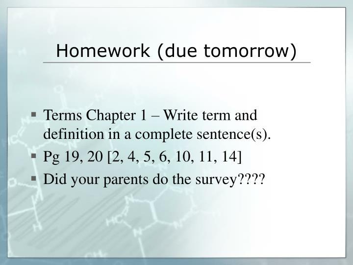 Homework (due tomorrow)