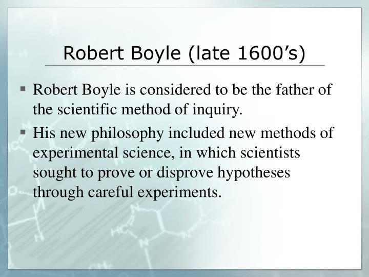 Robert Boyle (late 1600's)