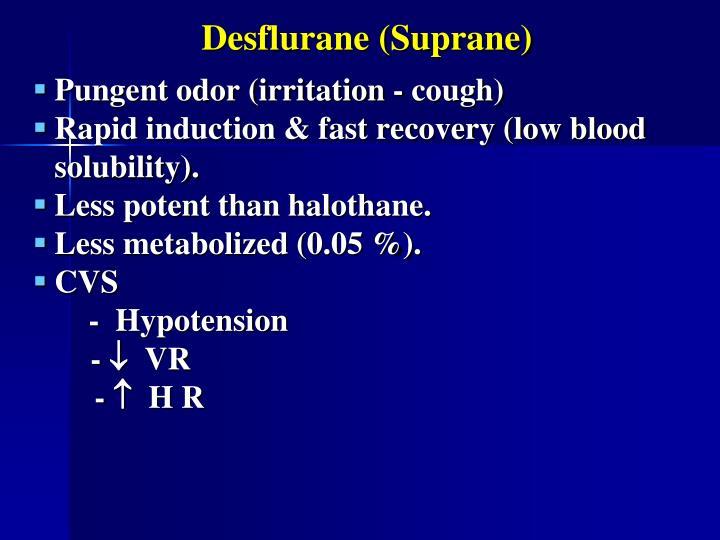 Desflurane (Suprane)