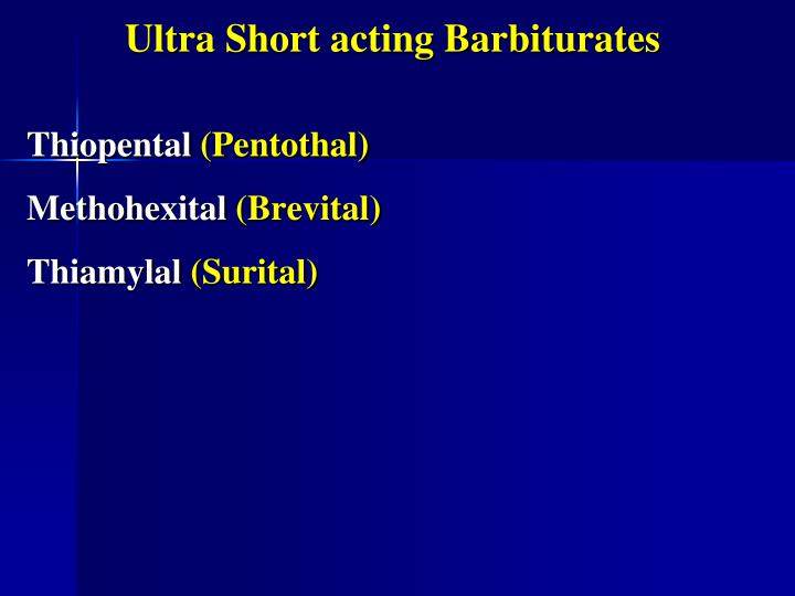 Ultra Short acting Barbiturates