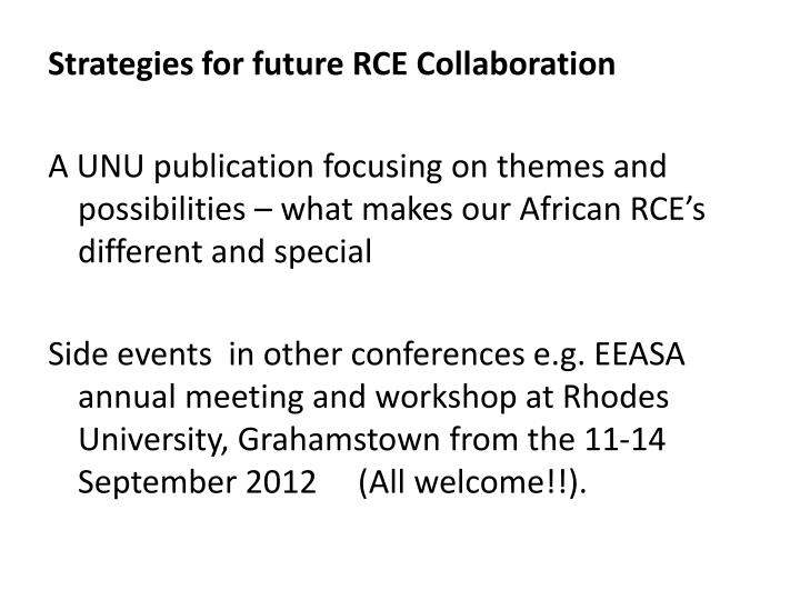 Strategies for future RCE Collaboration