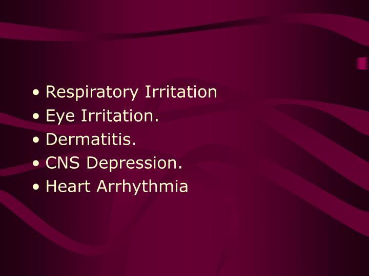 Respiratory Irritation