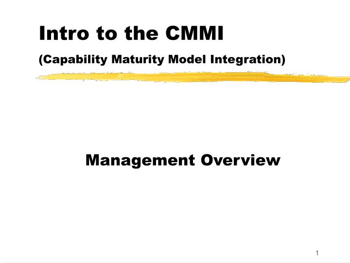 Intro to the cmmi capability maturity model integration