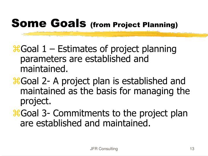 Some Goals