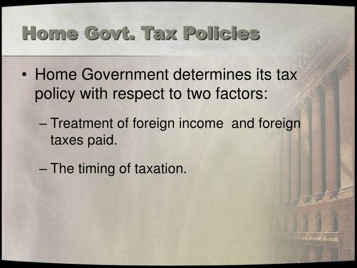 Home Govt. Tax Policies