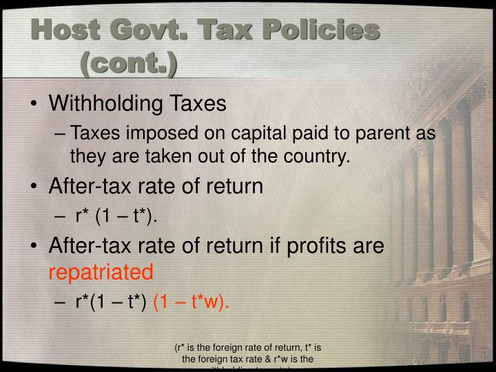 Host Govt. Tax Policies	(cont.)