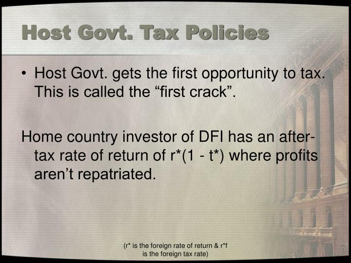 Host Govt. Tax Policies