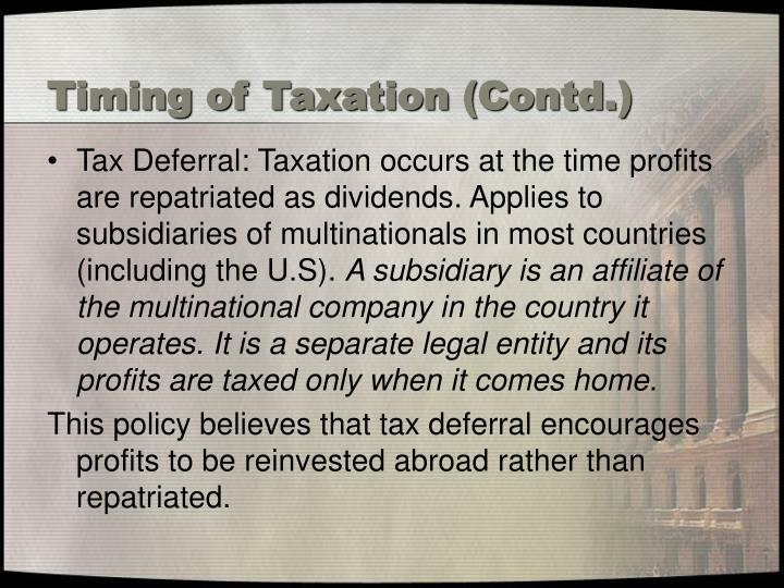 Timing of Taxation (Contd.)