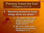 pressing toward the goal philippians 3 12 147