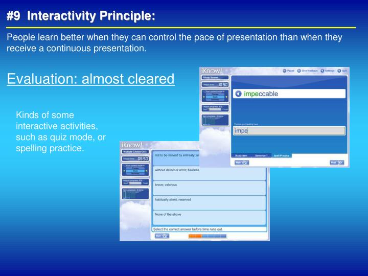 #9  Interactivity Principle:
