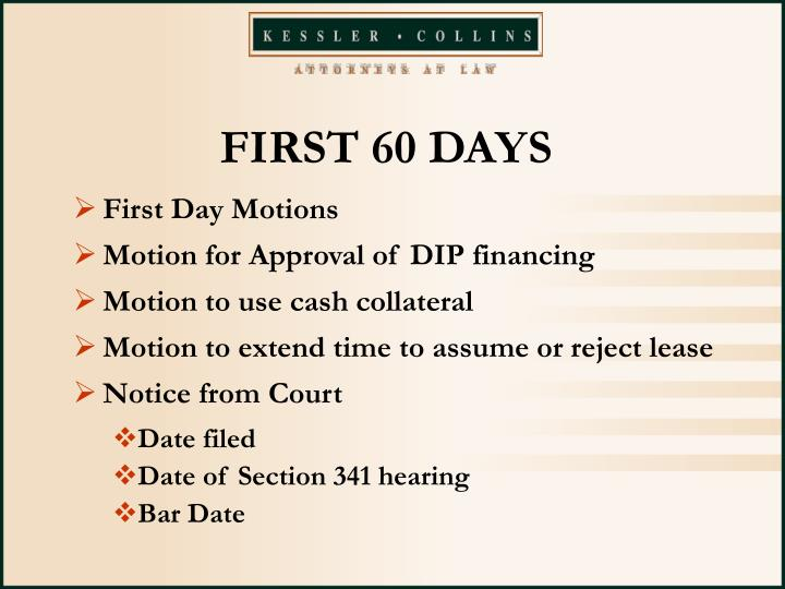 FIRST 60 DAYS