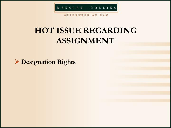HOT ISSUE REGARDING ASSIGNMENT