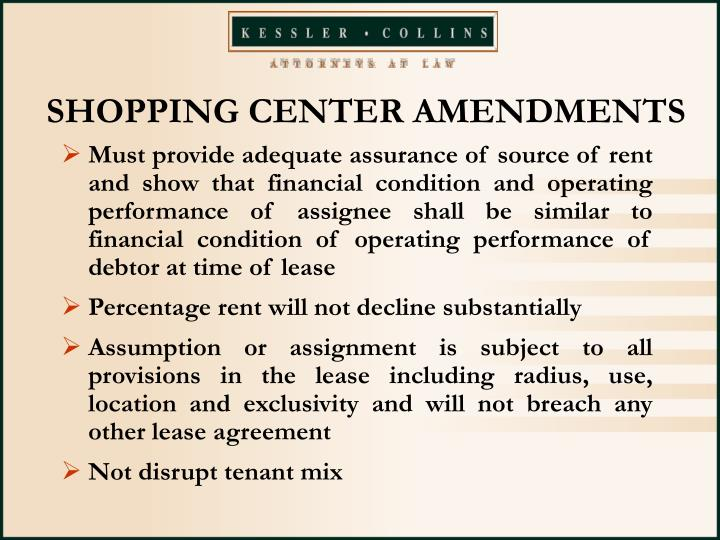 SHOPPING CENTER AMENDMENTS