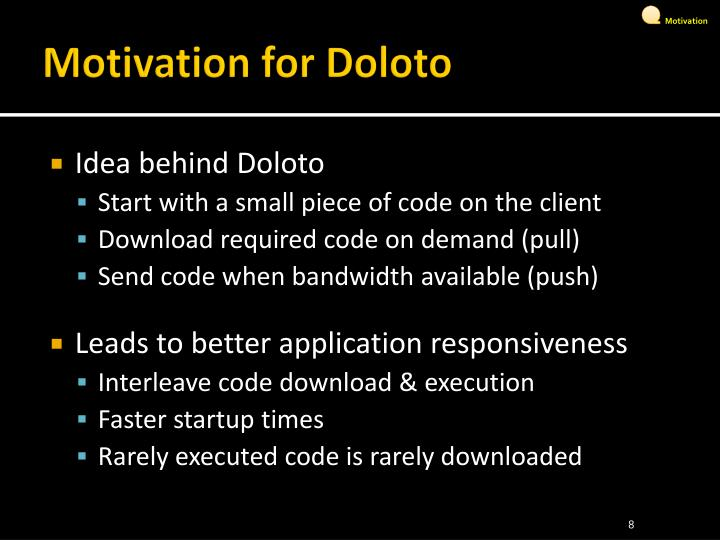 Motivation for Doloto